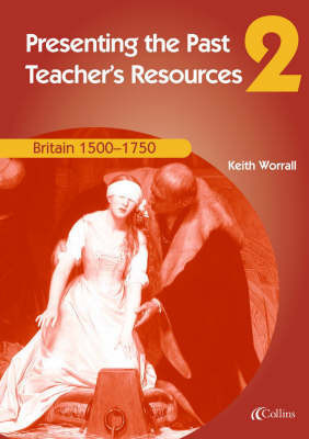 Britain 1500-1750: Teachers Resources by Tony McAleavy