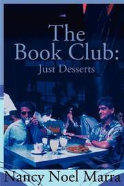 The Book Club: Just Desserts by Nancy Noel Marra image
