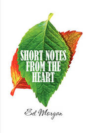 Short Notes from the Heart by Ed Morgan (The Polytechnic of Wales) image