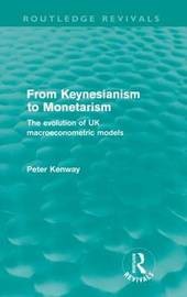 From Keynesianism to Monetarism by Peter Kenway