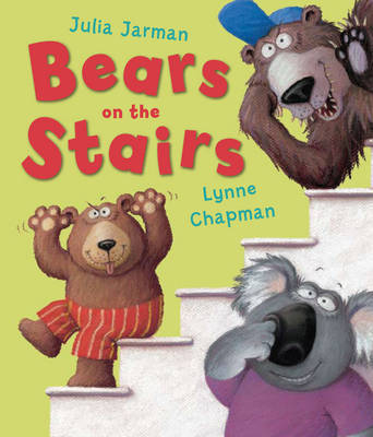 Bears on the Stairs by Julia Jarman