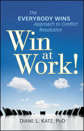 Win at Work! by Diane Katz