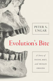 Evolution's Bite by Peter Ungar