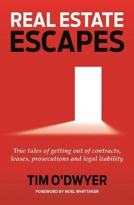 Real Estate Escapes by Tim O'Dwyer