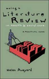 Doing a Literature Review in Health and Social Care by Helen Aveyard image