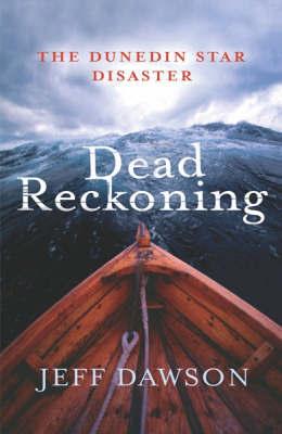 Dead Reckoning by Jeff Dawson