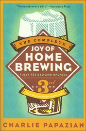 Complete Joy of Homebrewing by Charlie Papazian