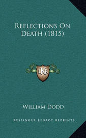 Reflections on Death (1815) by William Dodd