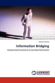Information Bridging by Nathan Strieter