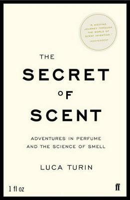 The Secret of Scent by Luca Turin image