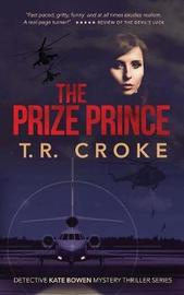 The Prize Prince by T. R. Croke