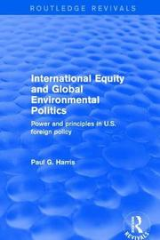 International Equity and Global Environmental Politics by Paul G Harris image