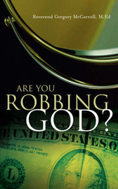 Are You Robbing God? by Gregory McCarroll image