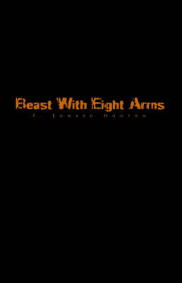 Beast with Eight Arms by F. Edward Hooton image