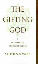 The Gifting God by Stephen H Webb image