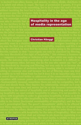 Hospitality in the Age of Media Representation by Christian Hanggi