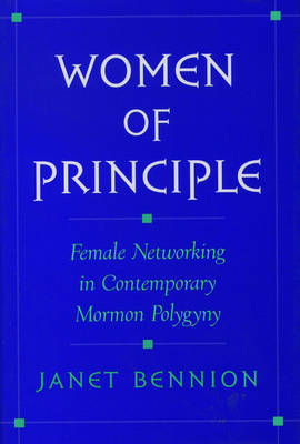 Women of Principle by Janet Bennion