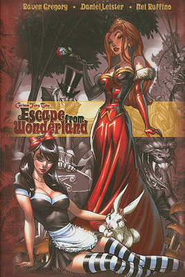 Escape From Wonderland by Raven Gregory