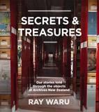 Secrets and Treasures by Ray Waru