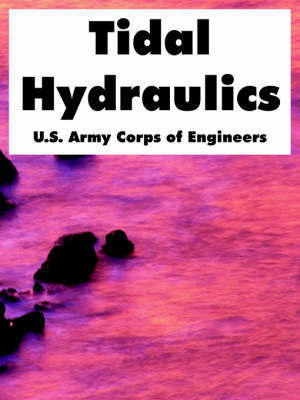 Tidal Hydraulics by US Army Corps of Engineers
