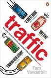 Traffic by Tom Vanderbilt