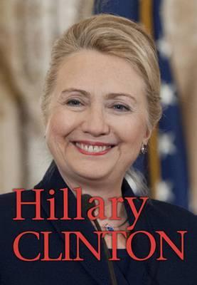 Hillary Clinton by Michael Burgan