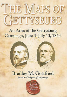 The Maps of Gettysburg by Bradley M. Gottfried image