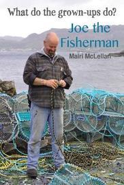 Joe the Fisherman by Mairi McLellan