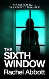 The Sixth Window by Rachel Abbott image