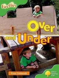 Oxford Reading Tree: Level 2: Fireflies: Over and Under by Rose Goldsmith image