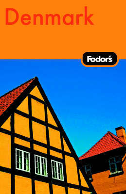 Fodor's Denmark by Fodor Travel Publications