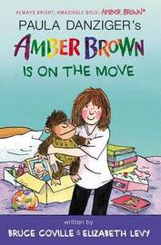 Amber Brown Is on the Move by Paula Danziger