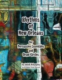 Rhythms of New Orleans by Wolf Murphy image