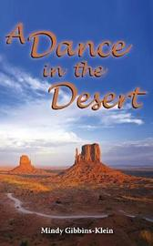 A Dance in the Desert by Mindy Gibbins-Klein
