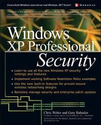 Windows(R) XP Professional Security by Gary Bahadur