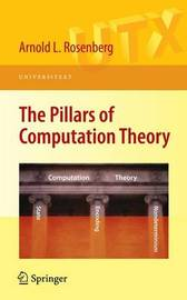 The Pillars of Computation Theory by Arnold L. Rosenberg