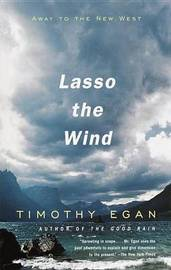 Lasso The Wind by Timothy Egan image