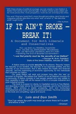 If It Ain't Broke - Break It! by Lois and Don Smith