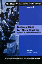 Building Skills for Black Workers by Cecilia A. Conrad