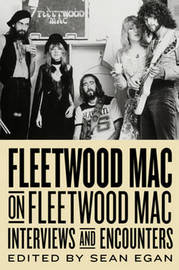 Fleetwood Mac on Fleetwood Mac by Sean Egan