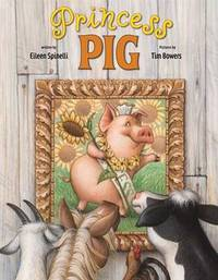 Princess Pig by Eileen Spinelli image