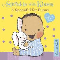 A Spoonful for Bunny by Emma Dodd