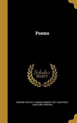 Poems by Edward 1878-1917 Thomas