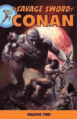 Savage Sword Of Conan Volume 2 by Roy Thomas image