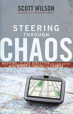 Steering Through Chaos by Scott Wilson