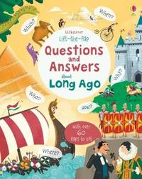 Lift-the-flap Questions and Answers about Long Ago by Katie Daynes image