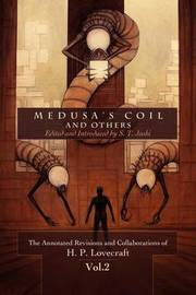 Medusa's Coil and Others by H.P. Lovecraft