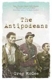 The Antipodeans by Greg McGee