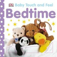 Bedtime: Baby Touch & Feel by DK