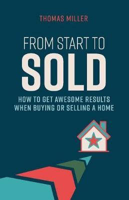 From Start to Sold by Thomas Miller